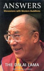 Answers : Discussions with Western Buddhists - Dalai Lama XIV