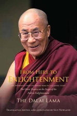 From Here to Enlightenment : Teachings on the Spiritual Path - Dalai Lama XIV