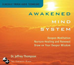 Awakened Mind System - Dr Jeffrey Thompson