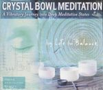 Crystal Bowl Meditations - The Relaxation Company