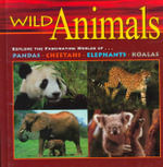 Wild Animals : Explore the Fascinating World of...Pandas, Cheetahs, Elephants, Koalas - Kathy Feeney