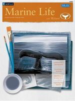 Marine Life with Wyland : Learn to Paint Step by Step - Acrylic