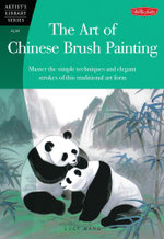 Chinese Brush Painting Animals : Master the simple techniques and elegant strokes of this traditional art form. - Lucy Wang