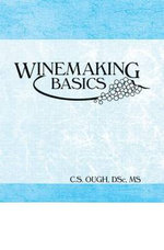 Winemaking Basics - C. S. Ough