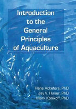 Introduction to the General Principles of Aquaculture : Frontiers in Shrimp Research - Hans Ackefors
