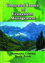 Contested Issues of Ecosystem Management : Today and Tomorrow - Piermaria Corona