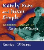 Rarely Pure and Never Simple : Selected Essays - John P. DeCecco