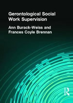 Gerontological Social Work Supervision - Carlton E. Munson