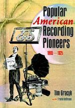 Popular American Recording Pioneers : 1895-1925 :  1895-1925 - Frank Hoffmann