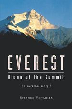 Everest : Alone at the Summit - Stephen Venables