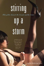 Stirring Up a Storm : Tales of the Sensual, the Sexual, and the Erotic