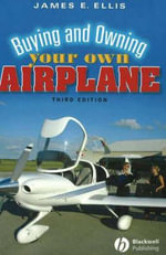 Buying and Owning Your Own Airplane - James E. Ellis