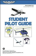 Student Pilot Guide : FAA-H-8083-27A - Federal Aviation Administration (FAA)