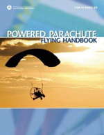 Powered Parachute Flying Handbook : FAA-H-8083-29 - Federal Aviation Administration (FAA)
