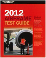 Airframe Test Guide 2012 : The