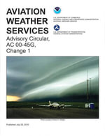 Aviation Weather Services : Advisory Circular AC00-45G.1 - Federal Aviation Administration
