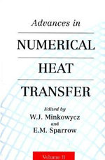 Advances in Numerical Heat Transfer : v. 2 - W. Minkowycz