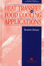 Heat Transfer in Food Cooling Applications : An Introduction to Fundamentals - Ibrahim Dincer