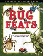 Bug Feats of Montana - Deborah Richie Oberbillig