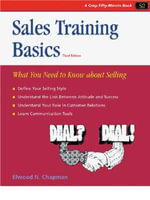 Sales Training Basics : What you need to know about selling - Elwood N. Chapman