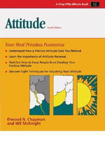 Attitude : Your Most Priceless Possession - Elwood N. Chapman