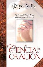 La Ciencia de la Oracion - Yiye Avila