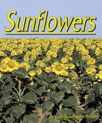 Sunflowers : Plants Life Cycles - Gail Saunders Smith