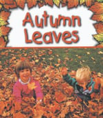 Autumn Leaves : Preparing for Winter - Gail Saunders Smith