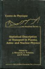 Statistical Description of Transport in Plasma, Astro- and Nuclear Physics :  Quasistationary Currents in Plasmas