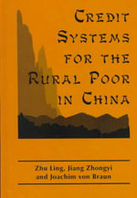 Credit Systems for the Rural Poor in China - Zhu Ling