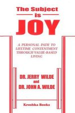 The Subject Is Joy - Jerry Wilde