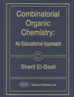 Combinatorial Organic Chemistry : An Educational Approach :  An Educational Approach - Sherif El-Basil