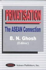 Privatisation : The ASEAN Connection :  The ASEAN Connection