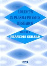 Advances in Plasma Physics Research - Francois Gerard