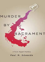 Murder by Sacrament : Another Toom Taggart Mystery - Paul M Edwards