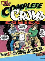 The Complete Crumb Comics : Mr Natural Committed to a Mental Institution v. 11 - Robert Crumb