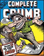 The Complete Crumb Comics : Season of the Snoid v. 13 - Robert Crumb