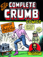 The Complete Crumb Comics : Featuring Mode O'Day and Her Friends v. 15 - Robert Crumb