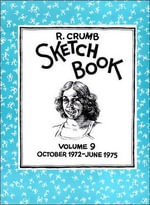 The R.Crumb Sketchbook : v. 9 - Robert Crumb