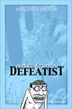 Notes from a Defeatist - Joe Sacco
