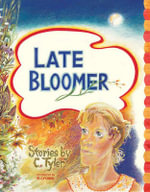 Late Bloomer - C. Tyler