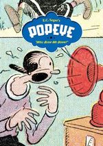 Popeye : Well Blow Me Down v. 2 - E.C. Segar