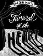 Funeral of the Heart - Leah Hayes