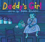 Daddy's Girl - Debbie Drechsler
