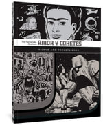 Amor y Cohetes : A Love and Rockets Book - Jaime Hernandez
