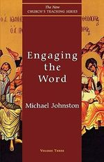 Engaging the Word : A Tale of Forgery, Sex, and Quite Possibly, Murder - Michael Johnston