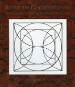 Road to Resurrection : Meditations on Walking the Way of the Cross - G. Corwin Stoppel
