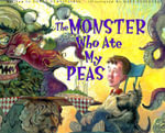 The Monster Who Ate My Peas - Danny Schnitzlein