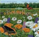 A Place for Butterflies - Melissa Stewart