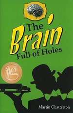 The Brain Full of Holes - Martin Chatterton